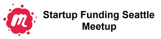 Startup Funding Seattle -- Meetup Group